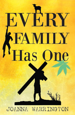 Every Family Has One by Joanna Warrington