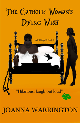 All Things D - Part 1 - 'The Catholic Woman's Dying Wish' Book cover