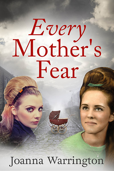 Every Mother's Fear, by Joanna Warrington