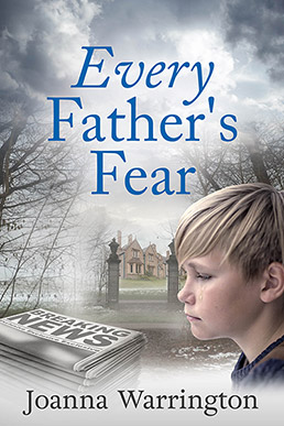 Every Father's Fear, by Joanna Warrington